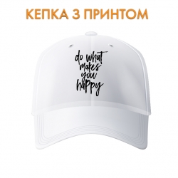 Кепка Do what makes you happy