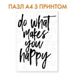 Пазл  Do what makes you happy