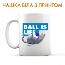 Cup The Secret Life of Pets Ball Is Life