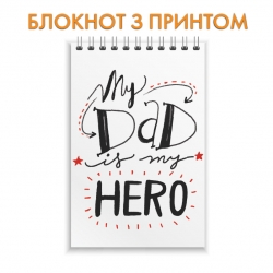 Notepad Father's Day my dad hero