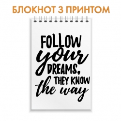 Блокнот Follow your dreams
